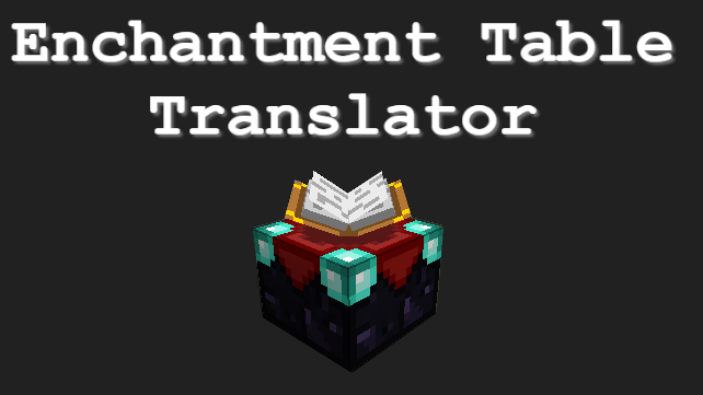 A Minecraft enchantment table translator.